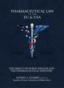 PHARMACEUTICAL LAW IN THE EU AND THE US: The impact on public health and the pharmaceutical industry